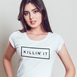 Killin' It T-Shirts